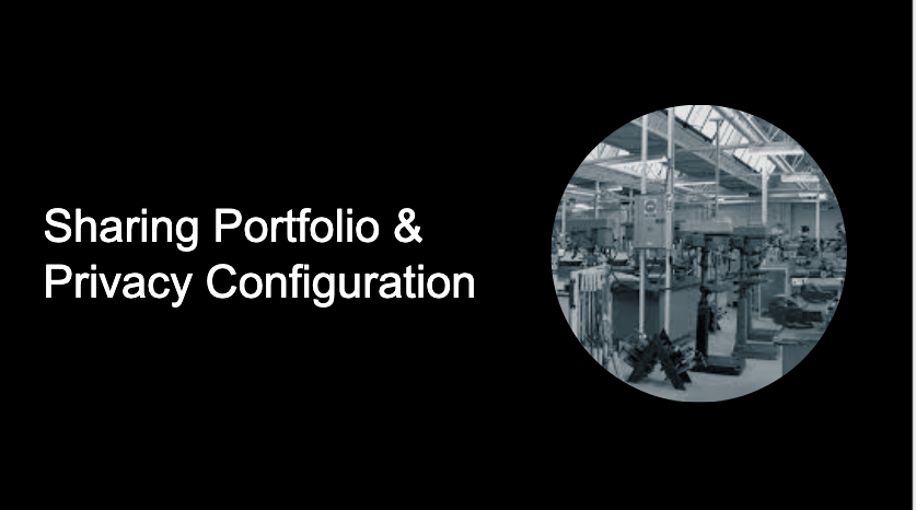 Sharing Portfolio & Privacy Configuration